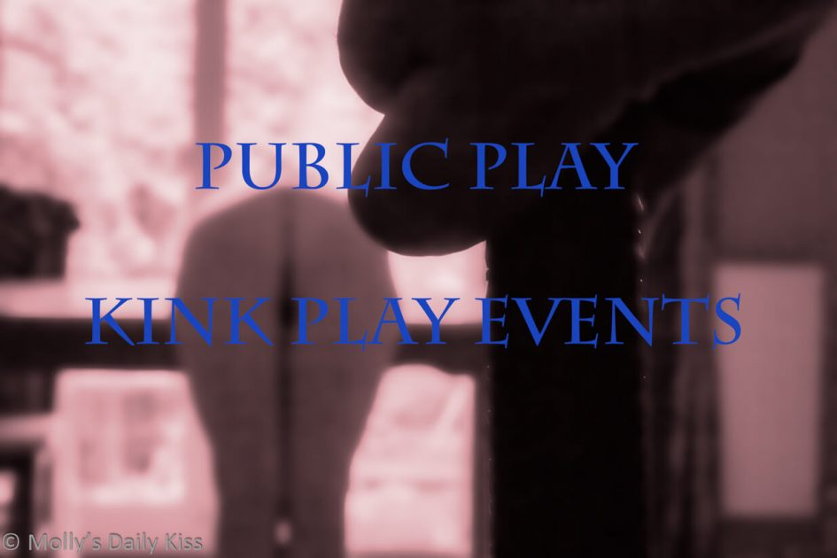 Woman bent over with mans hand holding flogger and the words public play kink play events overtop